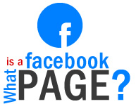 Whats a Facebook Page and Why does my Business need one?